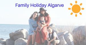 Family holiday Algarve